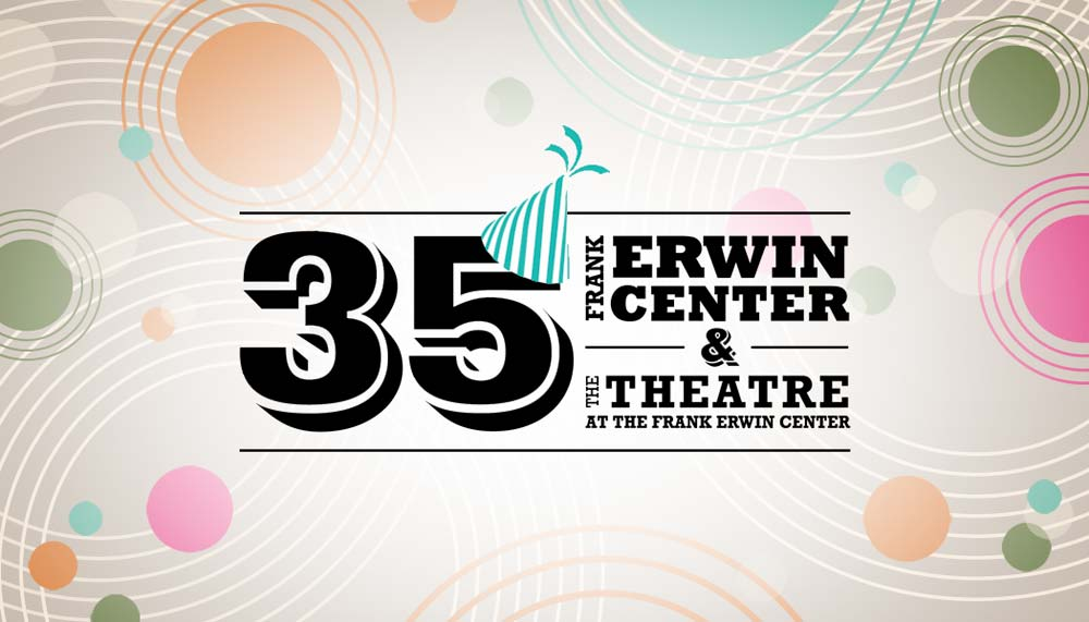 Frank Erwin Center 35th Anniversary Art